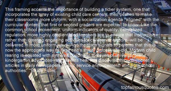 Bruce Fuller Quotes
