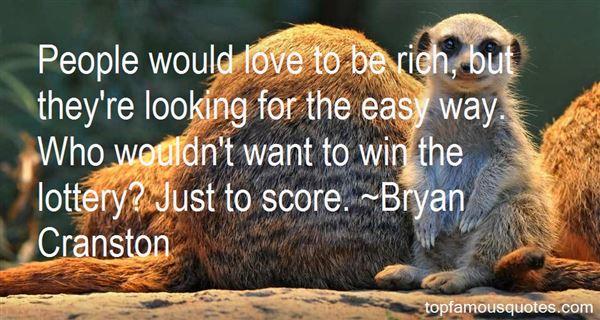 Bryan Cranston Quotes