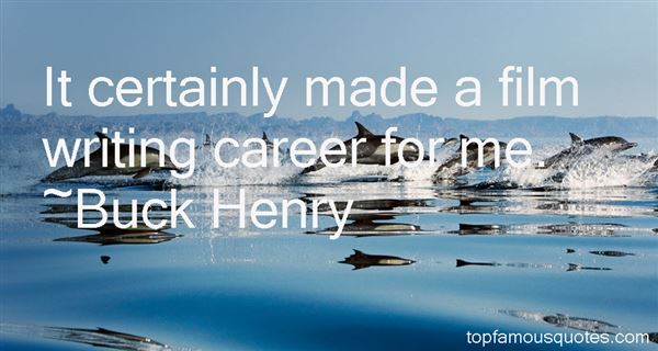 Buck Henry Quotes