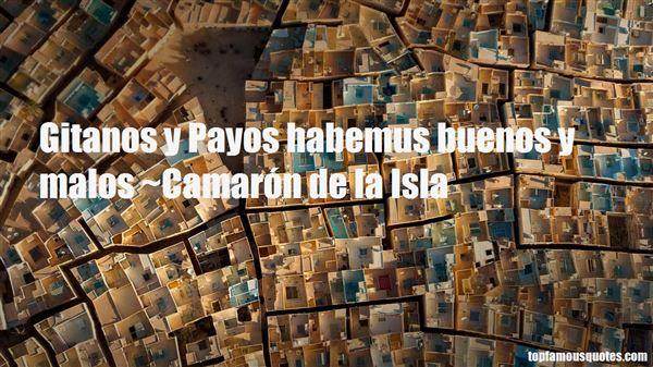 Camarón De La Isla Quotes
