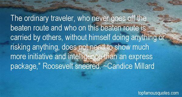 Candice Millard Quotes