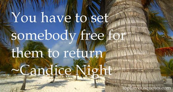 Candice Night Quotes