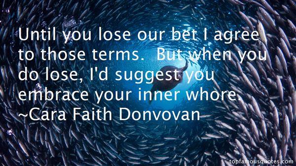 Cara Faith Donvovan Quotes