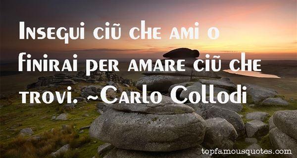 Carlo Collodi Quotes