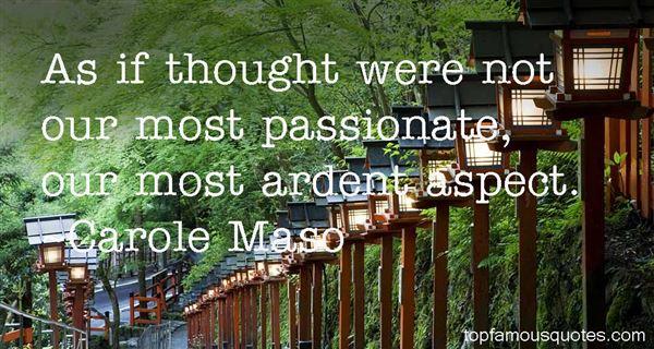 Carole Maso Quotes
