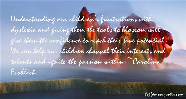 Carolina Frohlich Quotes