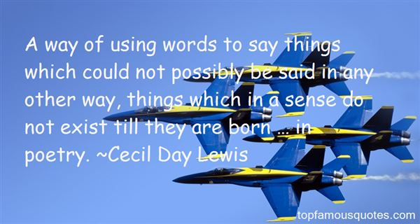 Cecil Day Lewis Quotes