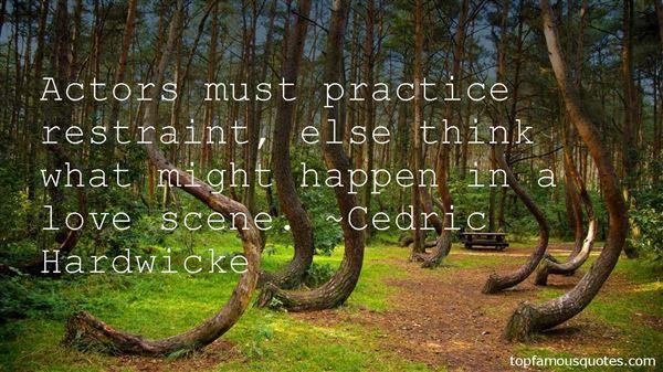 Cedric Hardwicke Quotes