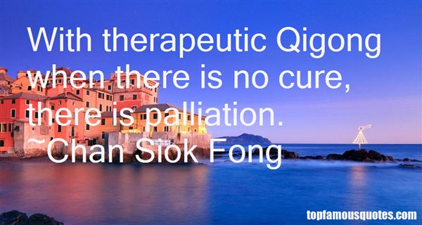 Chan Siok Fong Quotes