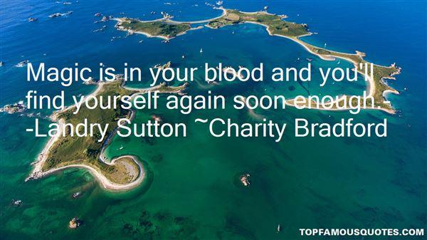 Charity Bradford Quotes