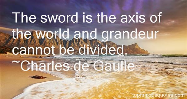 Charles De Gaulle Quotes: Top Famous Quotes And Sayings By