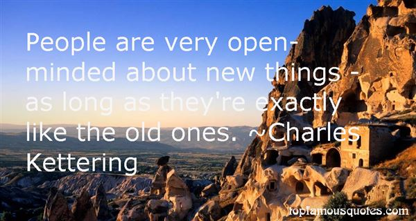 Charles Kettering Quotes