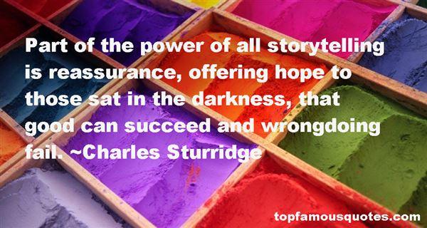 Charles Sturridge Quotes