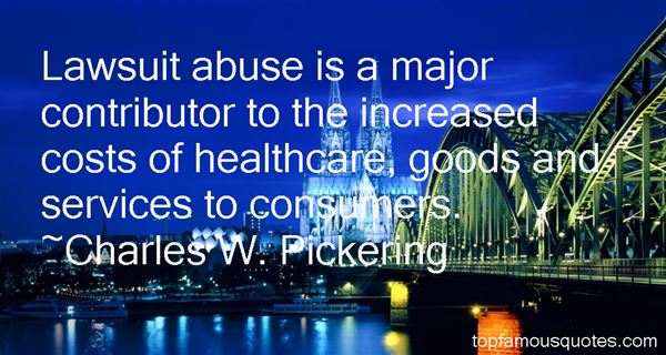 Charles W. Pickering Quotes
