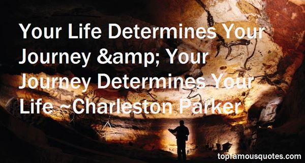 Charleston Parker Quotes