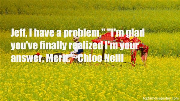 Chloe Neill Quotes