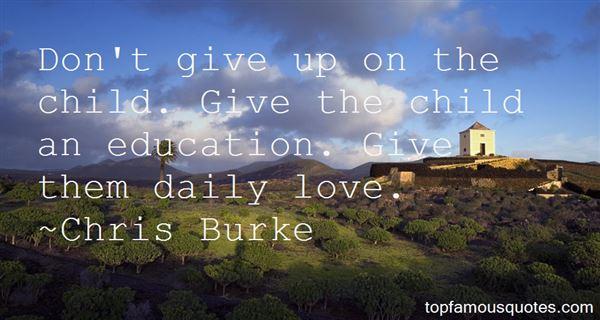 Chris Burke Quotes