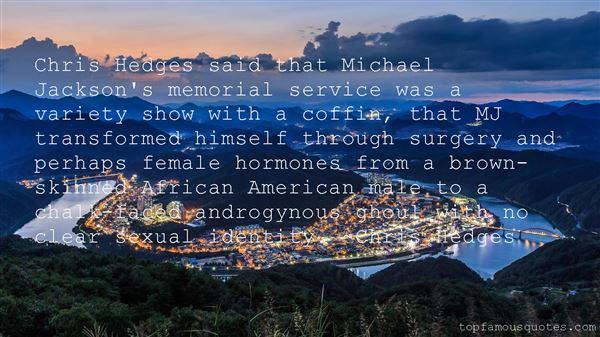 Chris Hedges Quotes