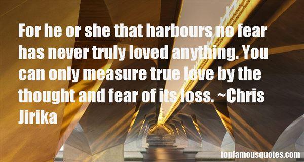 Chris Jirika Quotes