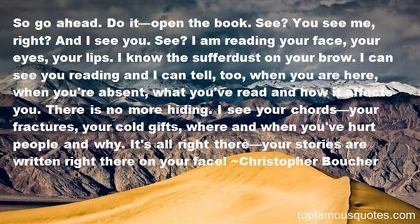 Christopher Boucher Quotes