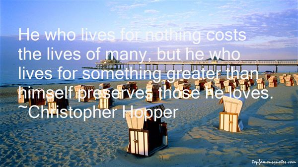Christopher Hopper Quotes