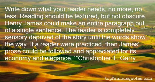 Christopher T. Garry Quotes