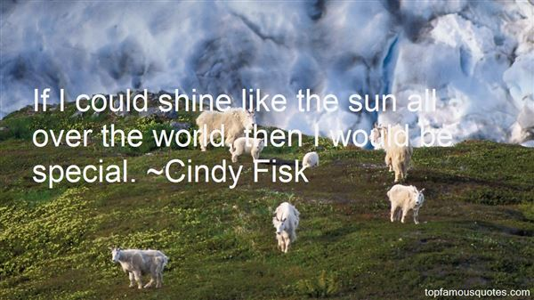 Cindy Fisk Quotes