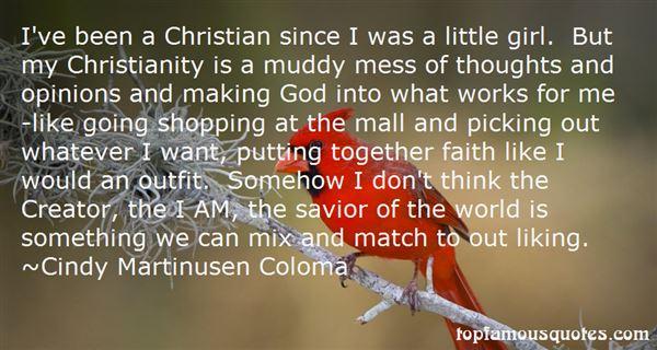 Cindy Martinusen Coloma Quotes