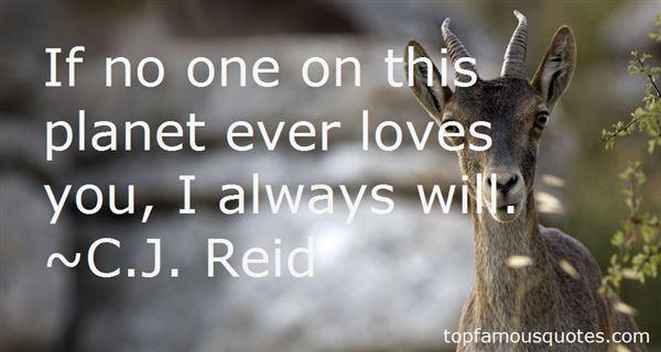 C.J. Reid Quotes