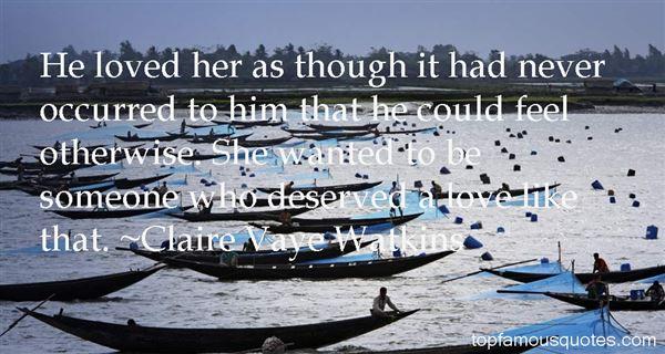 Claire Vaye Watkins Quotes