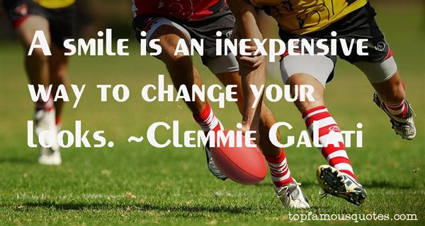 Clemmie Galati Quotes