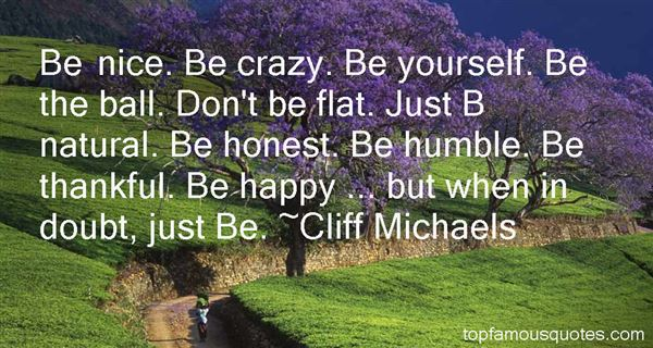 Cliff Michaels Quotes