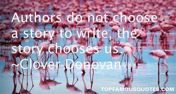Clover Donovan Quotes