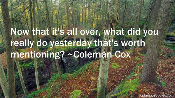 Coleman Cox Quotes