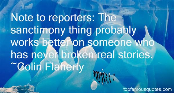 Colin Flaherty Quotes