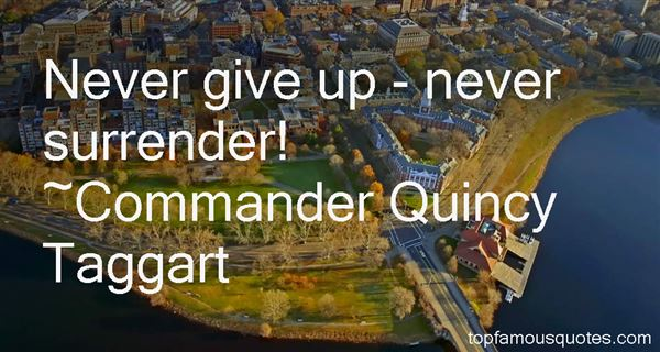 Commander Quincy Taggart Quotes