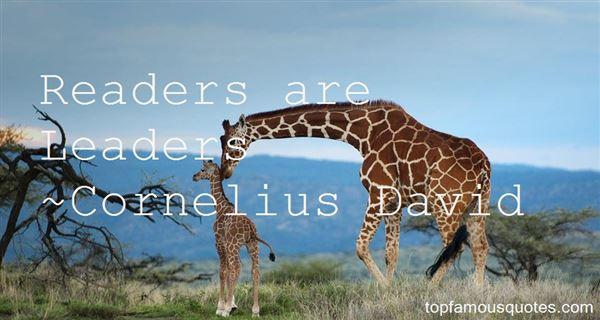 Cornelius David Quotes