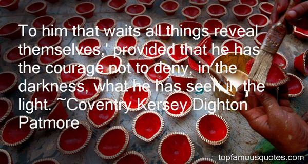 Coventry Kersey Dighton Patmore Quotes