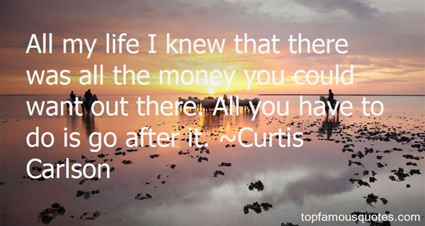 Curtis Carlson Quotes