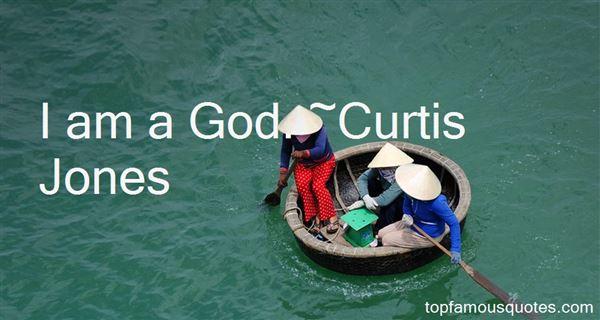 Curtis Jones Quotes