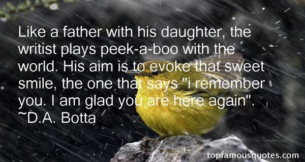 D.A. Botta Quotes