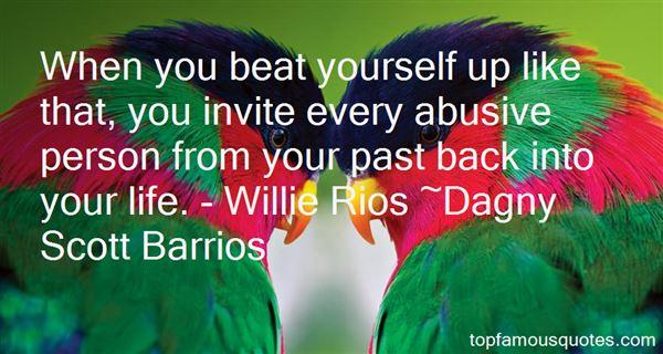 Dagny Scott Barrios Quotes