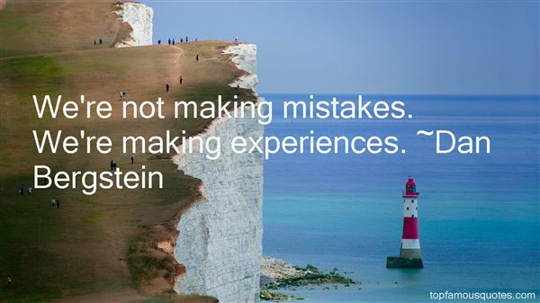 Dan Bergstein Quotes