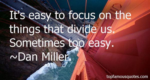 Dan Miller Quotes