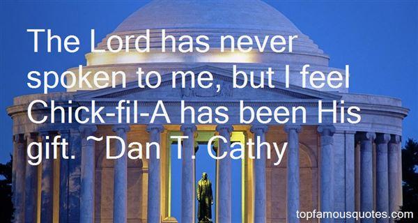 Dan T. Cathy Quotes