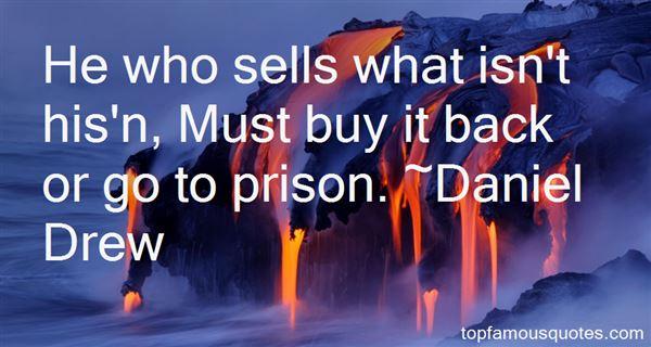 Daniel Drew Quotes
