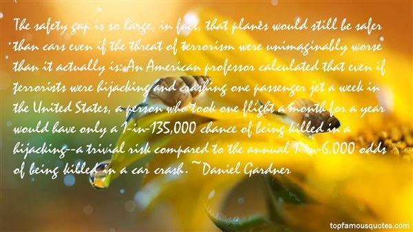 Daniel Gardner Quotes