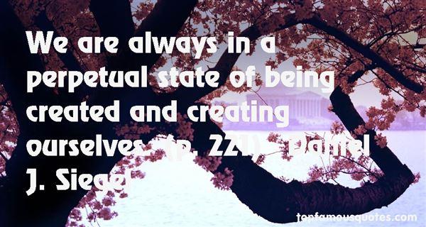 Daniel J. Siegel Quotes