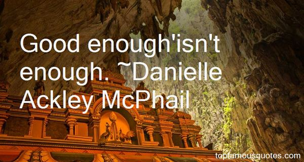 Danielle Ackley McPhail Quotes