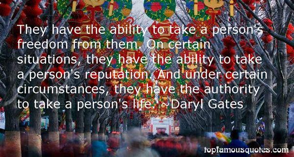 Daryl Gates Quotes